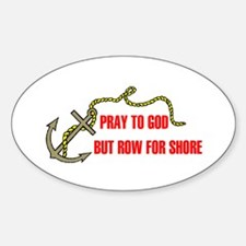 ROW FOR SHORE Oval Decal