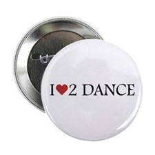 I Love To Dance Button