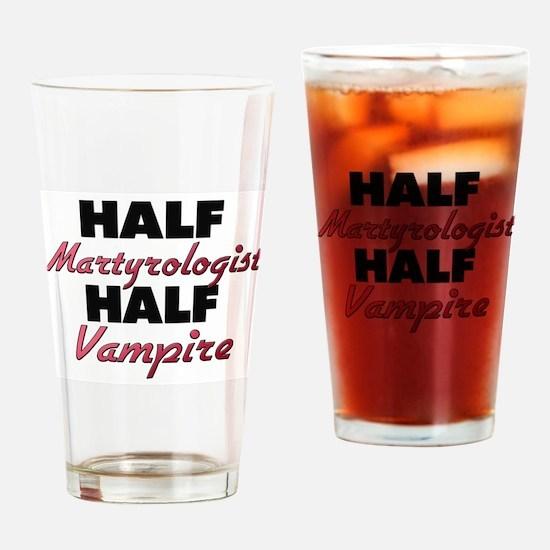 Half Martyrologist Half Vampire Drinking Glass