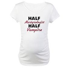 Half Martyrologist Half Vampire Shirt