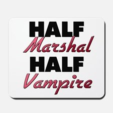 Half Marshal Half Vampire Mousepad