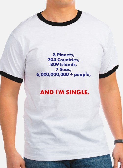 Im single t shirts shirts tees custom im single clothing for Custom single t shirts