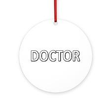 Doctor - White Ornament (Round)