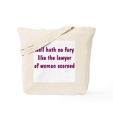 Hell Hath No Fury Tote Bag