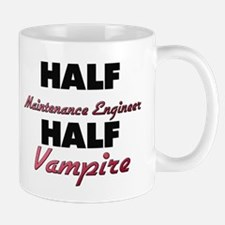 Half Maintenance Engineer Half Vampire Mugs