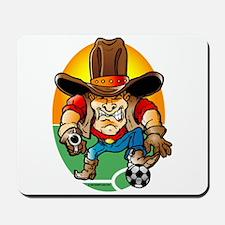 Soccer Cowboy Mousepad