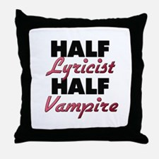 Half Lyricist Half Vampire Throw Pillow