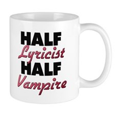 Half Lyricist Half Vampire Mugs