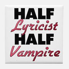 Half Lyricist Half Vampire Tile Coaster