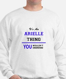 It's ARIELLE thing, you wouldn't understand Sweats