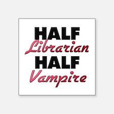 Half Librarian Half Vampire Sticker