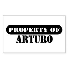 Property of Arturo Rectangle Decal