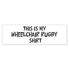 My Wheelchair Rugby Bumper Bumper Sticker