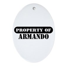 Property of Armando Oval Ornament