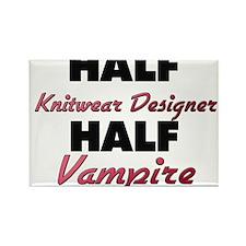 Half Knitwear Designer Half Vampire Magnets