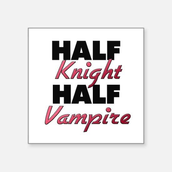 Half Knight Half Vampire Sticker
