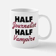 Half Journalist Half Vampire Mugs