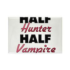Half Hunter Half Vampire Magnets