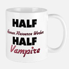 Half Human Resource Worker Half Vampire Mugs