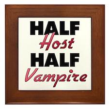 Half Host Half Vampire Framed Tile