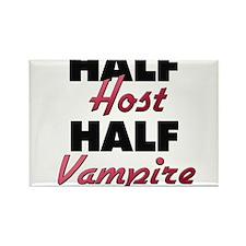 Half Host Half Vampire Magnets