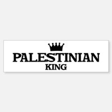 palestinian King Bumper Bumper Bumper Sticker