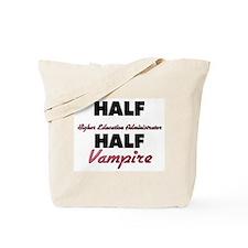 Half Higher Education Administrator Half Vampire T