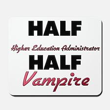 Half Higher Education Administrator Half Vampire M
