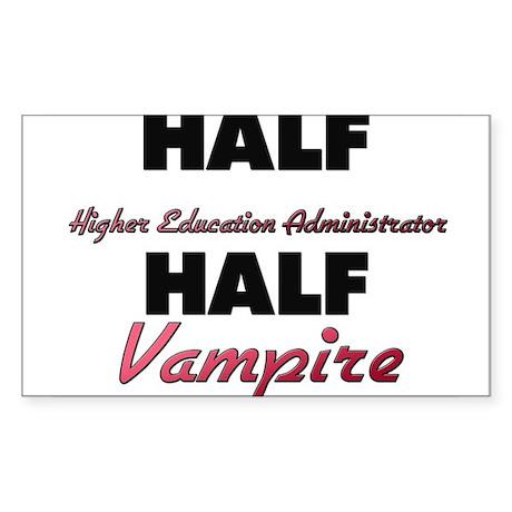 Half Higher Education Administrator Half Vampire S
