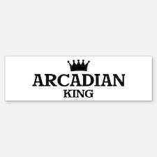 arcadian King Bumper Bumper Bumper Sticker