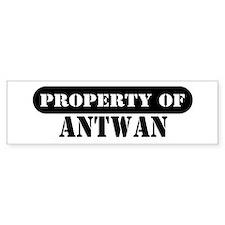 Property of Antwan Bumper Bumper Sticker