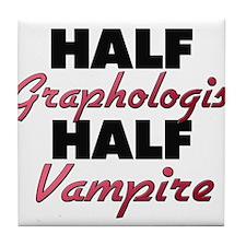 Half Graphologist Half Vampire Tile Coaster