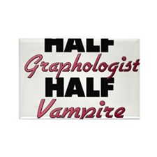 Half Graphologist Half Vampire Magnets