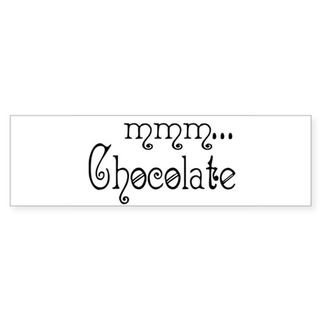 mmm... Chocolate Bumper Sticker