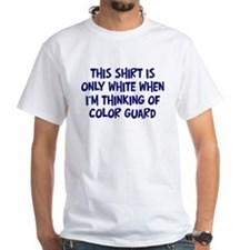 Thinking About Color Guard Shirt