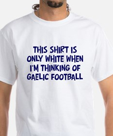 Thinking About Gaelic Footbal Shirt