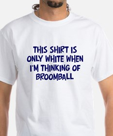 Thinking About Broomball Shirt