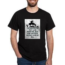 BRAVE LIVE FOREVER T-Shirt