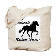 Au Naturale - Racking Horses! Tote Bag