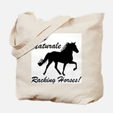 Au Naturale - Racking Horses! Tote Bag