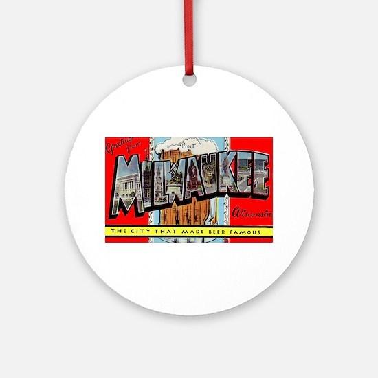 Milwaukee Wisconsin Greetings Ornament (Round)