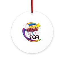 I Believe In The Sea Cute Believer Design Ornament
