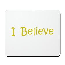 Gold I Believe Mousepad