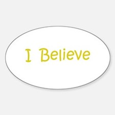 Gold I Believe Oval Decal