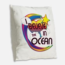 I Believe In The Ocean Cute Believer Design Burlap