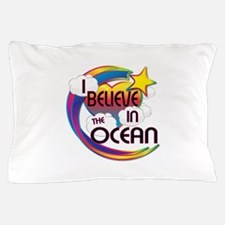 I Believe In The Ocean Cute Believer Design Pillow