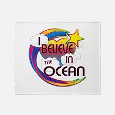 I Believe In The Ocean Cute Believer Design Throw
