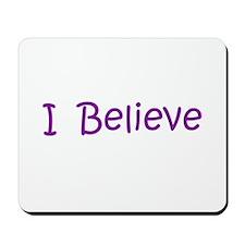 Purple I Believe Mousepad