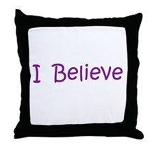 Purple I Believe Throw Pillow
