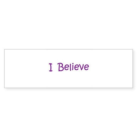 Purple I Believe Bumper Sticker